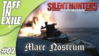 Silent Hunter 5 | Wolves of Steel | Mare Nostrum | Episode 02