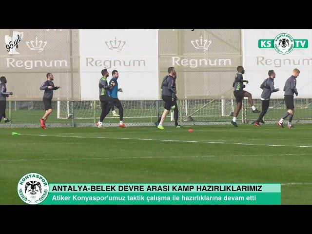 Atiker Konyaspor'umuzun devre arası kamp çalışmaları devam ediyor