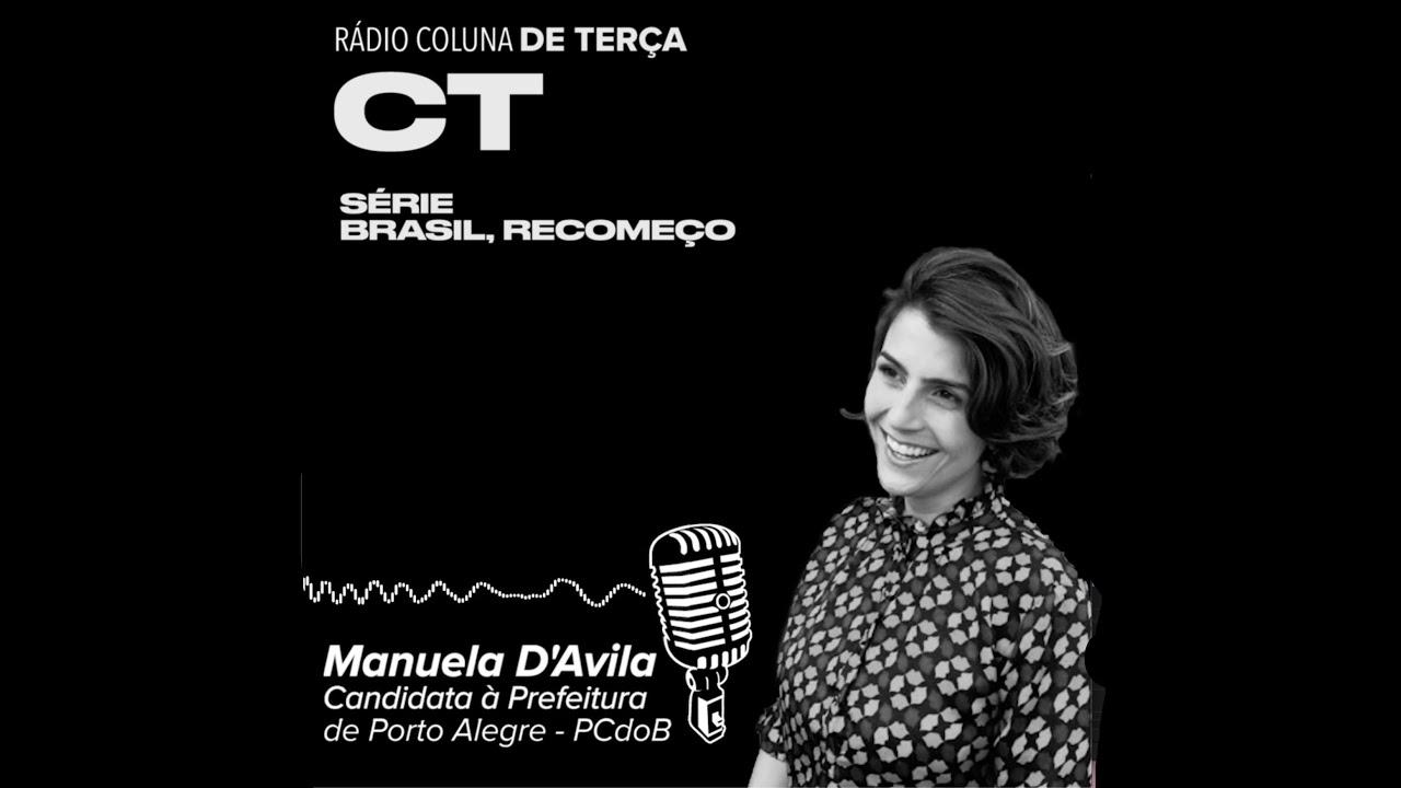 """MANUELA D'ÁVILA: """"Eles não vão me fazer desistir"""" - Rádio Coluna de Terça, entrevista."""
