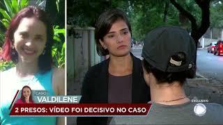 Caso Valdilene: polícia prende dois suspeitos