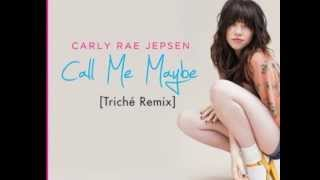 Call Me Maybe [Triche Remix] *Free Download in Description*