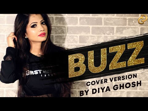 Buzz | Aastha Gill Ft. Badshah | Cover Version | Diya Ghosh
