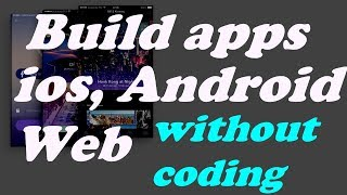 Best App Builder | Build apps for iOS , android without coding 10 Mins | Updated 2020 | App Creator