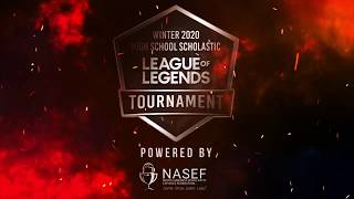 Winter 2020 League of Legends High School Scholastic Tournament Powered by NASEF