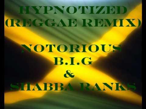Hypnotized (Reggae Remix) - Notorious B.I.G