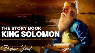 THE STORY BOOK : MFALME SULEIMAN, NABII ALIYEPENDELEWA KILA KITU NA MUNGU