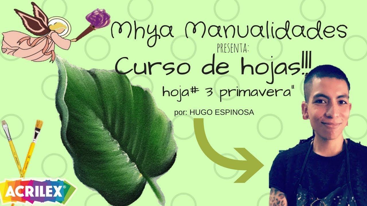 Como pintar hojas verdes para primavera por Hugo Espinosa - YouTube