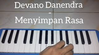 Devano Danendra - Menyimpan Rasa ~~ Pianika Cover - Tika Dewi Indriani