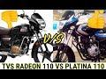 BAJAJ PLATINA 110CC VS TVS RADEON 110CC COMPARISON || WHICH ONE BUY || PLATINA 110 || TVS RADEON 110