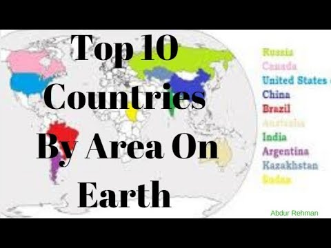 TOP 10 Largest Countries in the World By Area .