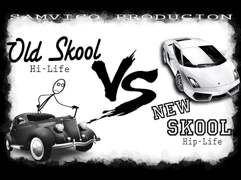 Hip-life & Hi-Life Mix [Old Skool vs. New Skool]
