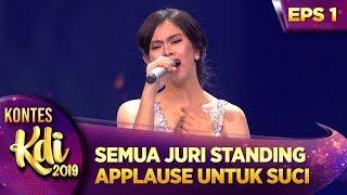 SEMUA JURI STANDING APPLAUSE UNTUK SUCI [ILALANG] - KONTES KDI EPS 1 (22/7)