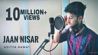 Jaan Nisaar - Cover  by Aditya Rawat Mp3 Song Download