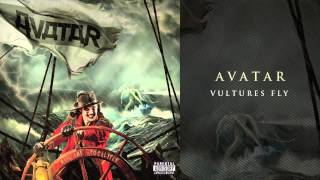 """Avatar - """"Vultures Fly"""""""
