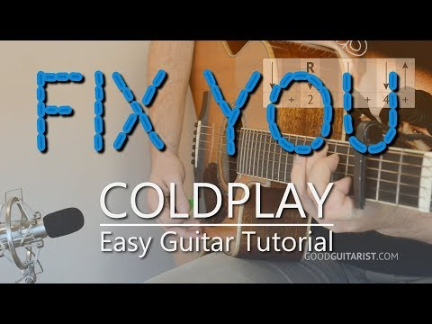 """""""Fix You"""" Easy Guitar Tutorial 