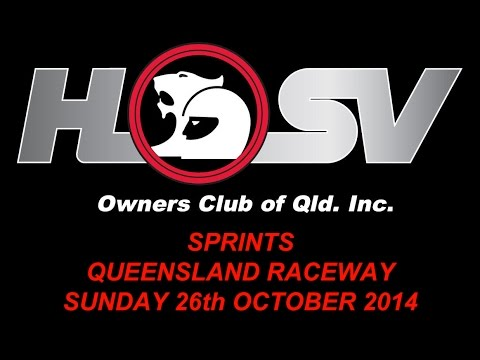 HSVOC - Queensland Raceway Sprints - 26th October 2014