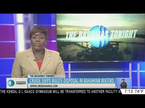 CRUISE SHIP WASTE DISPOSAL IN BAHAMIAN WATERS