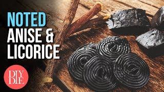 Black Licorice & Anise ft. Concrete River [ Noted: Ep. 99 ]