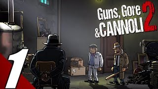 Guns, Gore and Cannoli 2 - Gameplay Walkthrough Part 1 (No Commentary) (PC)