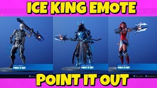 SECRET ICE KING EMOTE 'POINT IT OUT' WITH DIFFERENT SKINS IN FORTNITE