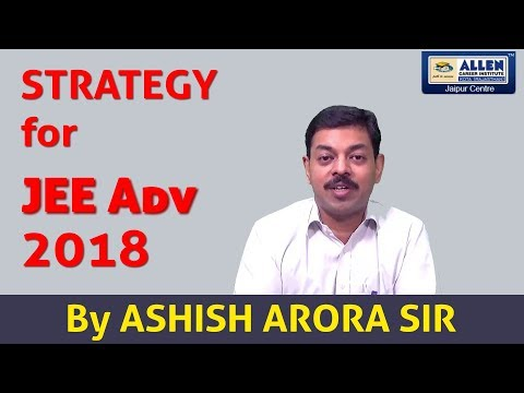 Strategy for JEE Advanced 2018