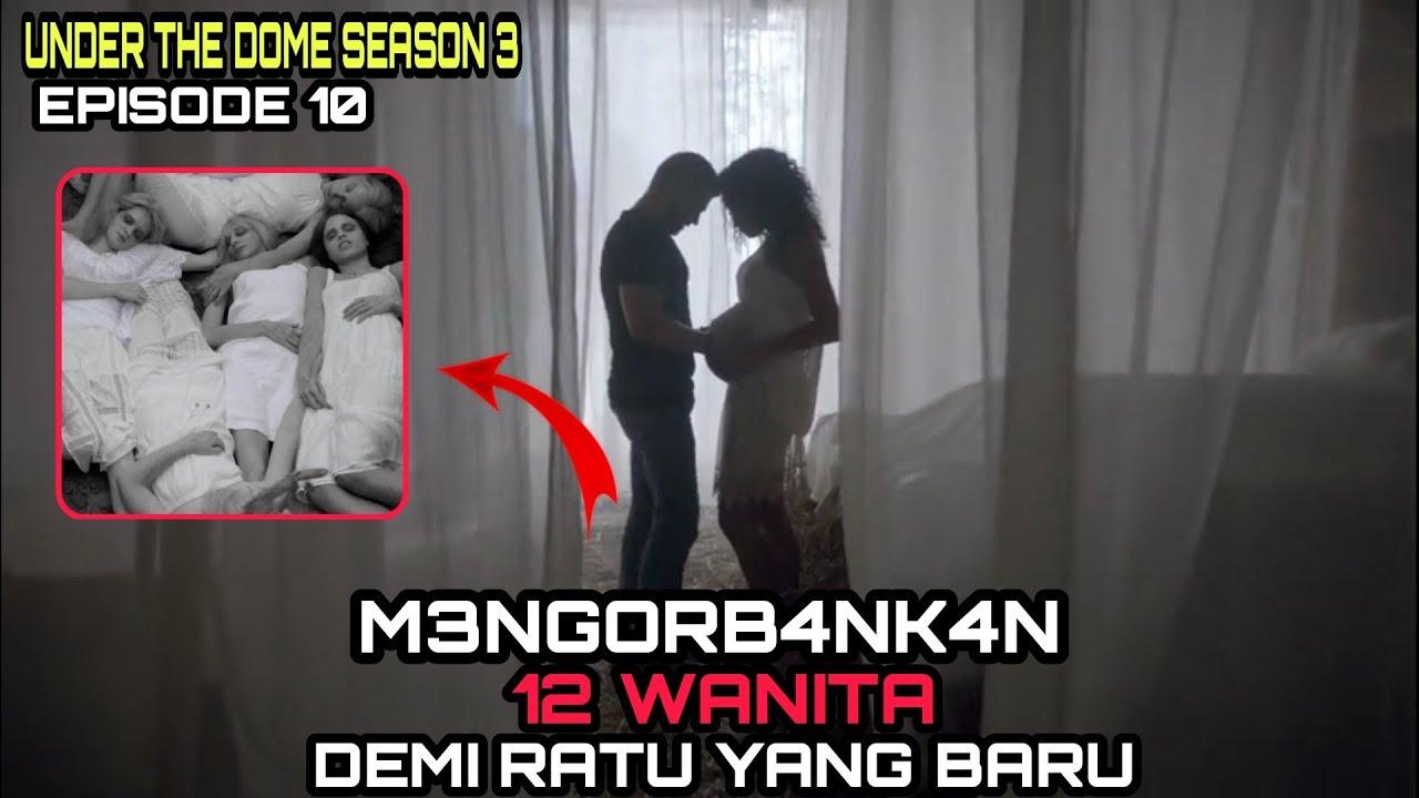 """Download MENANTIKAN RATU YANG BARU_Alur cerita film """"under the dome season 3 episode 10"""" 2015"""