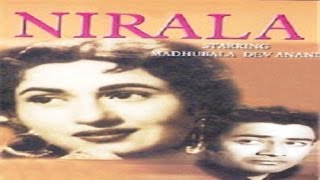 Nirala 1950 |  Hindi Movie |   Dev Anand |  Madhubala  | Hindi Classic Movies
