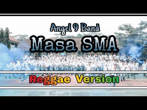 Lagu PERPISAHAN Sekolah Paling SEDIH || Masa SMA - Angel 9 Band (Reggae Version) | Cover By Yan Zyan