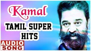 Gambar cover Kamal Haasan Hit Songs | Top 10 Songs of Kamal Haasan | Audio Jukebox | Ilayaraja | Music Master