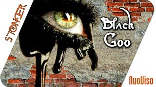Black Goo - der mysteriöse Stoff - STONER frank&frei #24