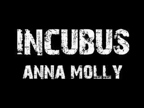 Incubus Anna Molly
