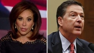 Judge Jeanine: Comey disgraced and politicized the FBI