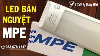 Thiết Bị Thông Minh   ĐÈN BÁN NGUYỆT MPE 18W (BN-18T)   BỘ ĐÈN TUÝP LED TUBE BÁN NGUYỆT MPE 1M2