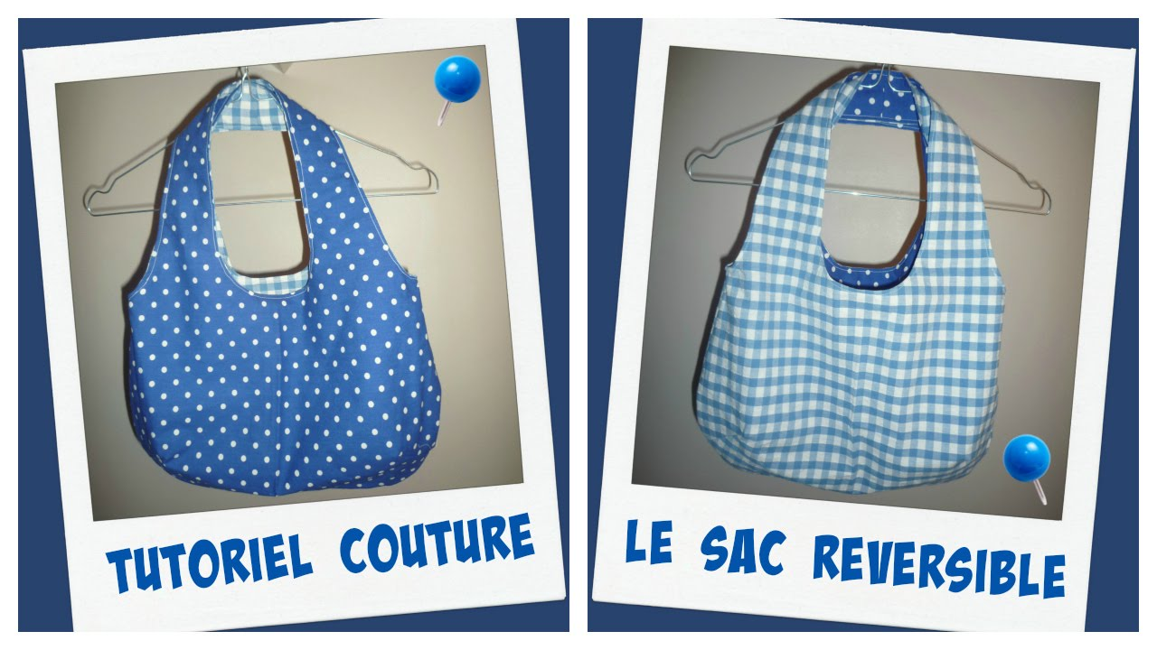 Häufig COUTURE SAC REVERSIBLE Tutoriel + Lien du Patron - YouTube GD07