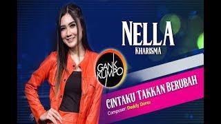 Nella Kharisma  - Cintaku Takkan Berubah (Official Video)