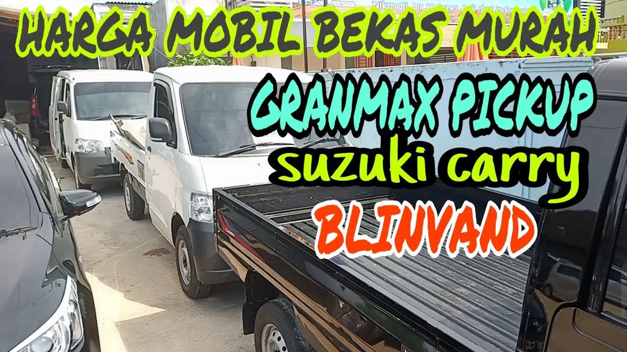 Harga Mobil Bekas Murah Blinvand Granmax Pickup Carry Pickup