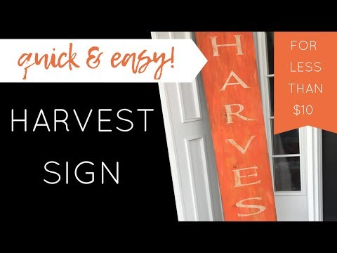 DIY Front Porch HARVEST SIGN- $5 Quick and Easy!
