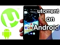 [HINDI] - How To Use utorrent ON ANY Android ,Download movies, music,games,apps (no pc required)