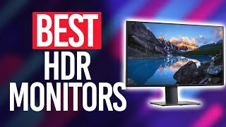 Best HDR Monitor in 2021 [Top 5 Picks For Any Budget]