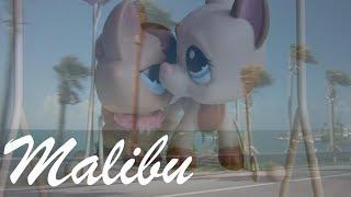LPS MALIBU (MILEY CYRUS) MUSIC VIDEO