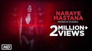 Naraye Mastana | Official | Monica Dogra