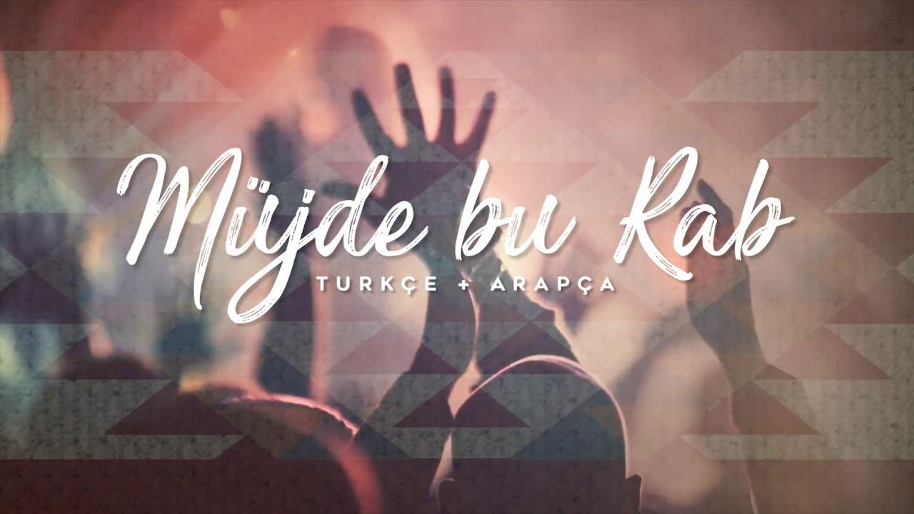 Müjde Bu Rab (Överim) - Türkçe + Arapça