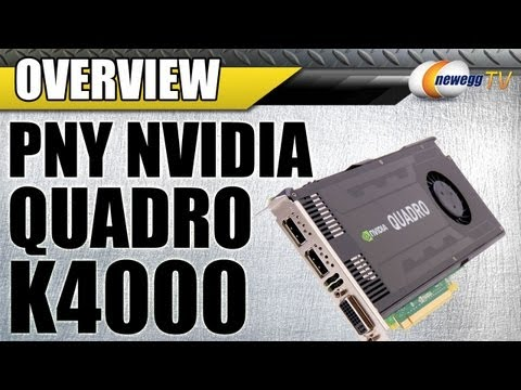 Newegg TV: PNY NVIDIA Quadro K4000 Workstation Video Card Overview