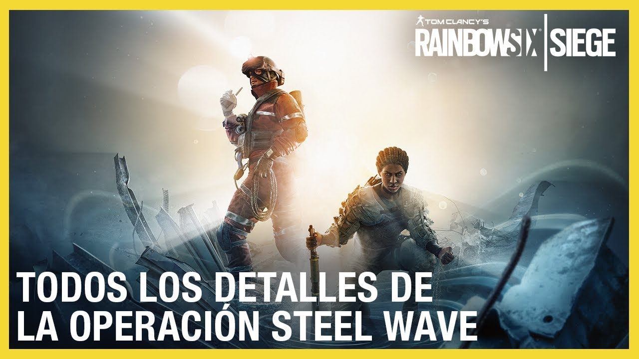 Rainbow Six Siege - Steel Wave operadores, gameplay, gadgets y tips