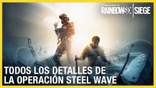 Rainbow Six Siege - Steel Wave operadores, gameplay, gadgets y tips