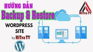 Hướng Dẫn Backup & Restore Website Wordpress Thủ Công | HiTraTV