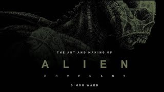 #177 - The Art and Making of Alien Covenant