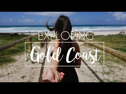 Exploring Gold Coast | 2016