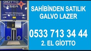 SATILIK 2 EL GALVO LAZER GİOTTO 05337133444, SAHİBİNDEN SATILIK GALVO LAZER, www.galvolaser.com