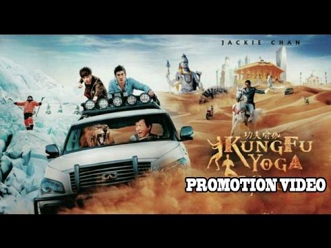 Download Kung Fu Yoga (2017) | Full Movie Promotion Video | Jackie Chan | Disha Patani | Amyra Dastur & Sonu
